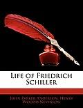 Life of Friedrich Schiller