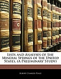 Lists and Analyses of the Mineral Springs of the United States, (a Preliminary Study)