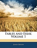 Fables and Essay, Volume 1