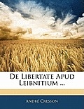 de Libertate Apud Leibnitium ...