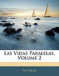 Las Vidas Paralelas, Volume 2