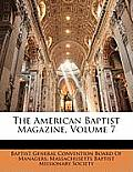 The American Baptist Magazine, Volume 7