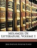 Mlanges de Littrature, Volume 1