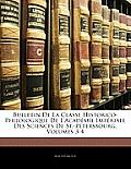 Bulletin de La Classe Historico-Philologique de L'Acadmie Impriale Des Sciences de St.-Ptersbourg, Volumes 3-4