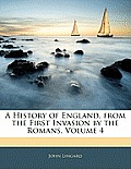 A History of England, from the First Invasion by the Romans, Volume 4