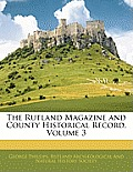 The Rutland Magazine and County Historical Record, Volume 3