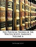 The Poetical Works of Sir Walter Scott, Baronet, Volume 6