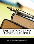 Irish Wrongs and English Remedies