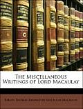 The Miscellaneous Writings of Lord Macaulay