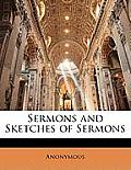 Sermons and Sketches of Sermons