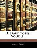 Library Notes, Volume 1