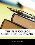 The Best College Short Stories: 1917/18-