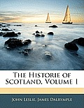 The Historie of Scotland, Volume 1