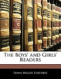 The Boys' and Girls' Readers