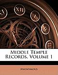 Middle Temple Records, Volume 1