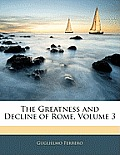 The Greatness and Decline of Rome, Volume 3