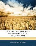 Social Diseases and Marriage: Social Prophylaxis