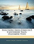 Selections from Chaucer's Canterbury Tales: Ellesmere Text
