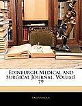 Edinburgh Medical and Surgical Journal, Volume 79