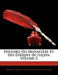 Histoire Du Monastre Et Des Vques de Luon, Volume 2