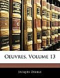 Oeuvres, Volume 13
