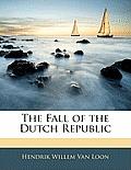 The Fall of the Dutch Republic