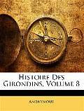 Histoire Des Girondins, Volume 8