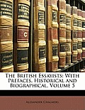 The British Essayists: With Prefaces, Historical and Biographical, Volume 5