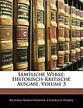 Smtliche Werke: Historisch-Kritische Ausgabe, Volume 3