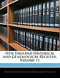 New England Historical and Genealogical Register, Volume 11