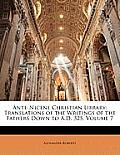 Ante-Nicene Christian Library: Translations of the Writings of the Fathers Down to A.D. 325, Volume 7