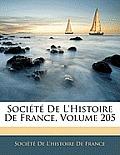 Socit de L'Histoire de France, Volume 205