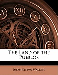The Land of the Pueblos