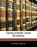 Education and School