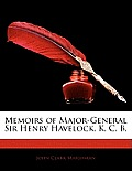 Memoirs of Major-General Sir Henry Havelock, K. C. B.