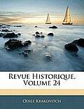 Revue Historique, Volume 24