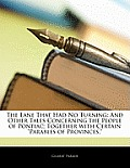 The Lane That Had No Turning: And Other Tales Concerning the People of Pontiac; Together with Certain