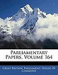 Parliamentary Papers, Volume 164