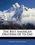 The Best American Orations of To-Day