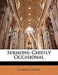 Sermons: Chiefly Occasional