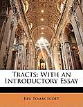 Tracts: With an Introductory Essay