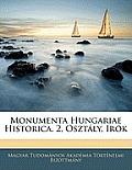 Monumenta Hungariae Historica. 2. Osztly, Irk