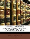 Nouvelle Mthode D'Enseignement Pour La Premire Enfance ...