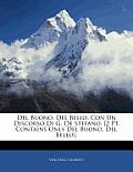 del Buono, del Bello, Con Un Discorso Di G. de Stefano. [2 PT. Contains Only del Buono, del Bello].