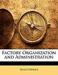 Factory Organization and Administration