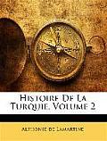 Histoire de La Turquie, Volume 2