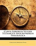 Clavis Librorum Veteris Testamenti Apocryphorum Philologica