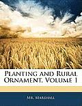 Planting and Rural Ornament, Volume 1