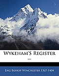Wykeham's Register ...