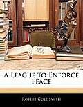 A League to Enforce Peace